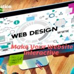 How to Make Your Business Website Interactive for Users