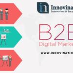 Top 5 B2B Digital Marketing Strategies Worth Following